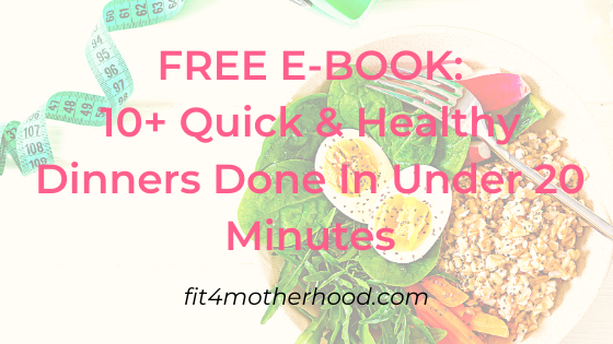 FREE E-BOOK: 10+ Quick & Healthy Dinners Done In Under 20 Minutes