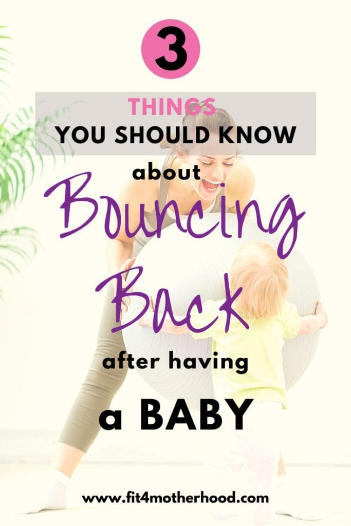 bouncing back after having a baby